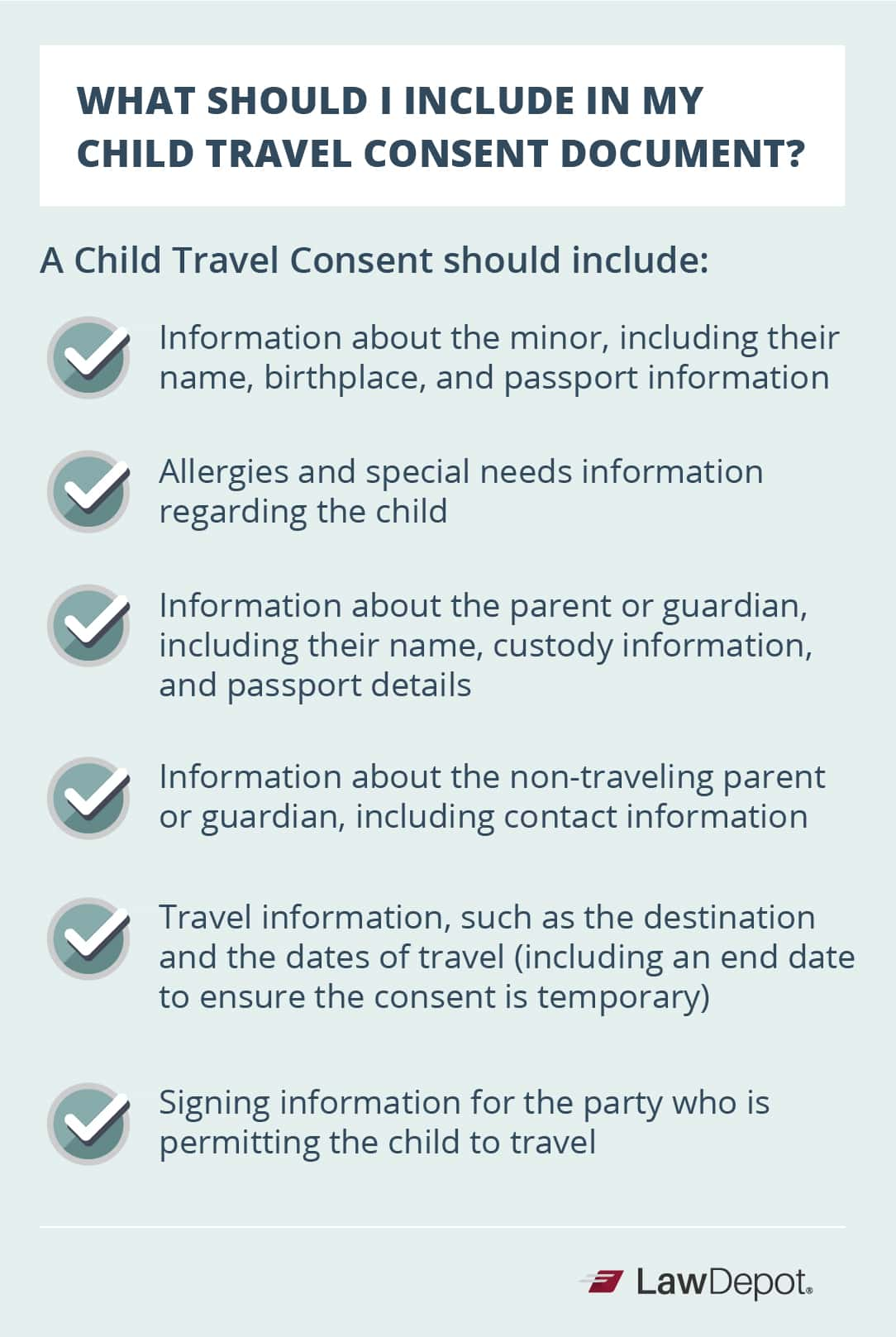 A Child Travel Consent should include: